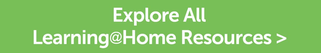 Explore All Learning@Home Resources
