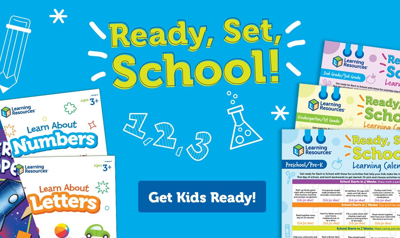 Ready, Set, School! Get Kids Ready!