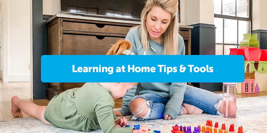 Learning at Home Tips & Tools