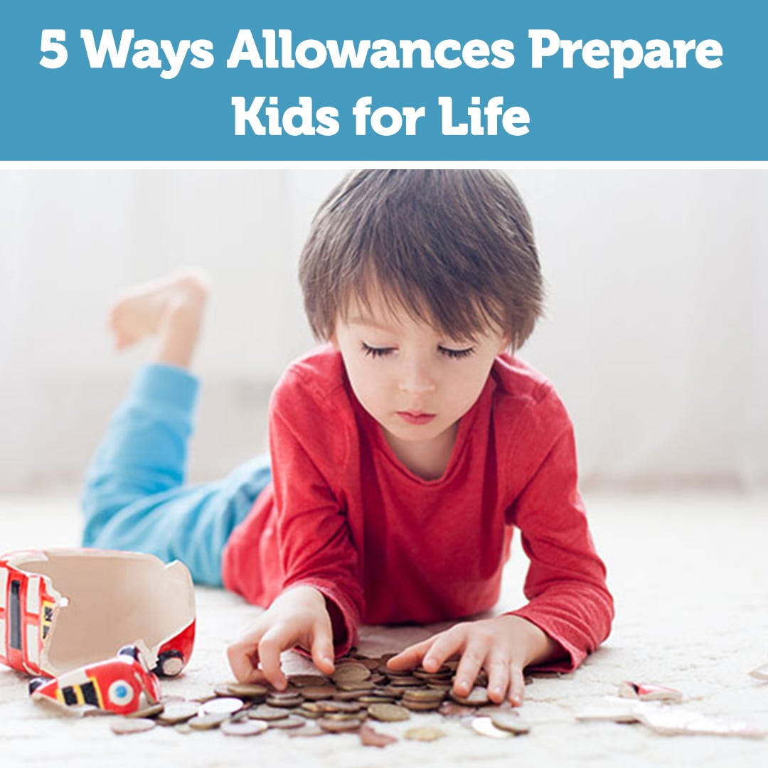 5 Ways Allowances Prepare Kids for Life