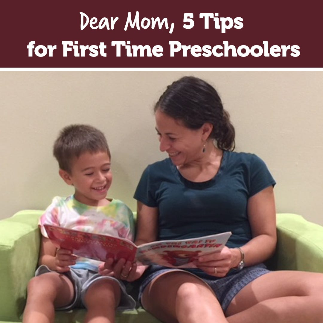 Dear Mom, 5 Tips for First Time Preschoolers