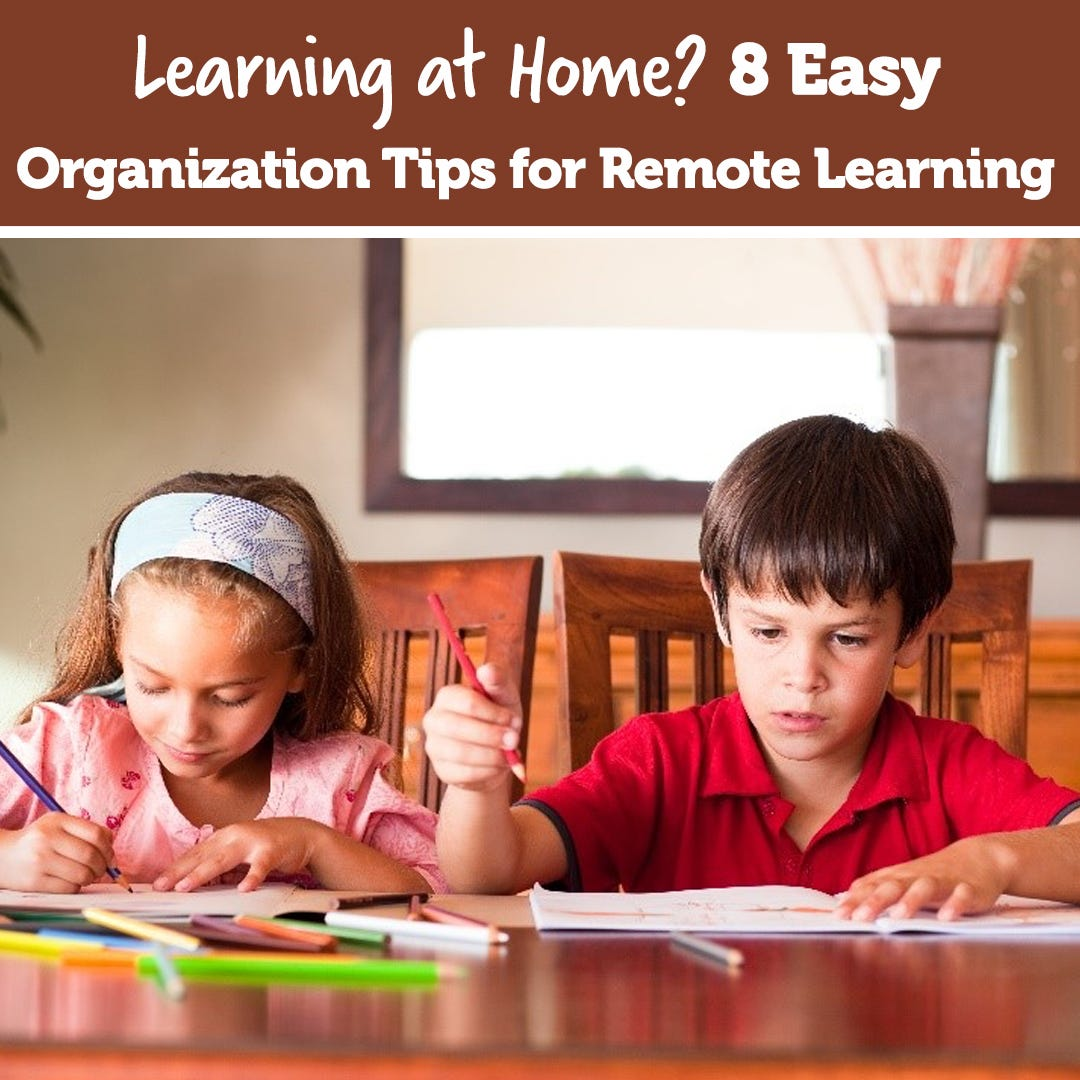 8 Easy Organization Tips for Remote Learning