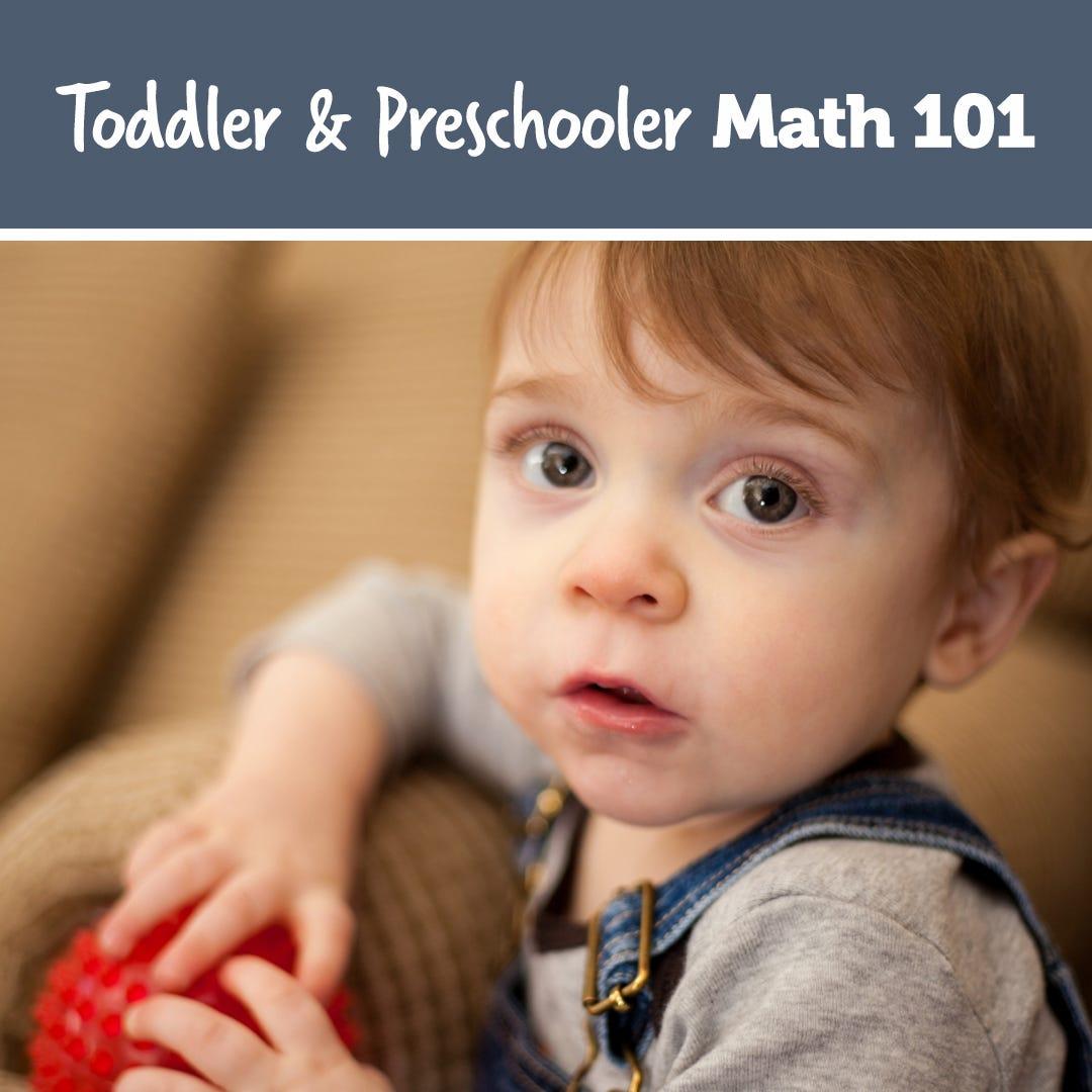 Toddler & Preschooler Math 101