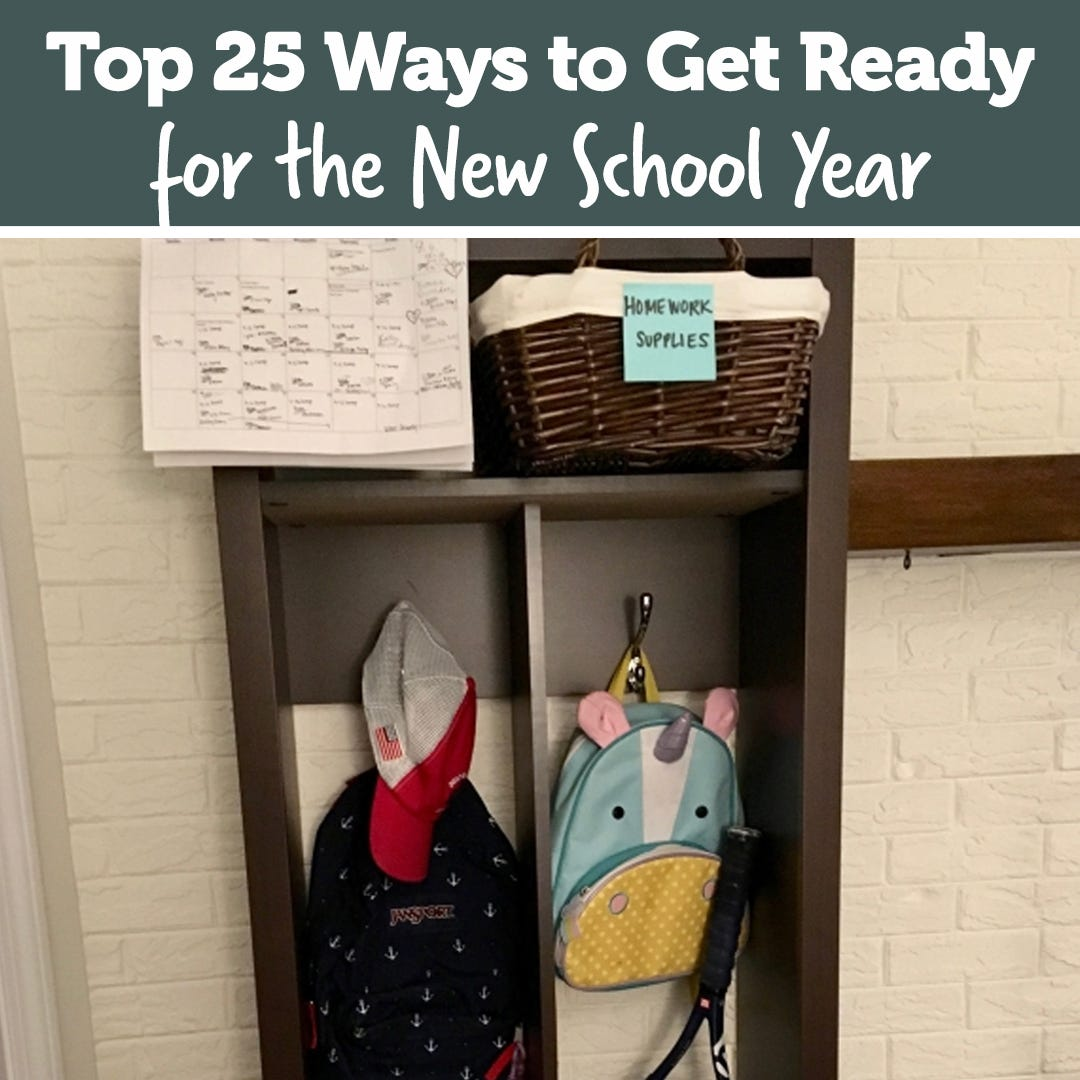 Top 25 Ways to Get Ready for the New School Year